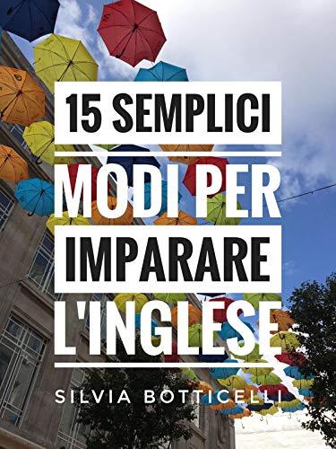 15 semplici modi per imparare l'inglese