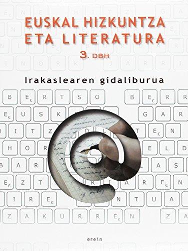 Euskal Hizkuntza eta Literatura DBH 3 - Irakaslearen gidaliburua - 9788497469692