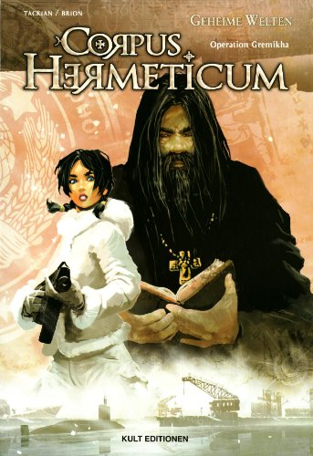 Corpus Hermeticum 01: Operation Gremikha