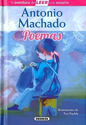 Antonio Machado. Poemas (La aventura de LEER con Susaeta - nivel 3)