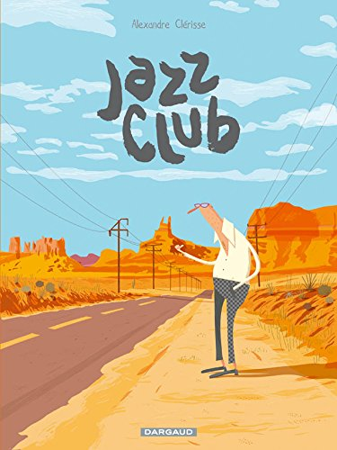 Jazz Club - tome 0 - Jazz Club