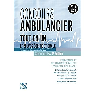 Concours ambulancier 2019-2020 - Tout-en-un : Epreuves écrite et orale