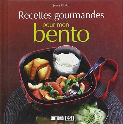 Recettes gourmandes pour mon bento par Sylvie Aï-Ali