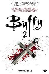 Immortelle: Buffy, T2.3