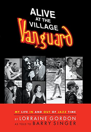 alive-at-the-village-vanguard-my-life-in-and-out-of-jazz-time