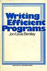 Writing Efficient Programs (Prentice-Hall Software Series) by Jon Louis Bentley (1982-05-30)