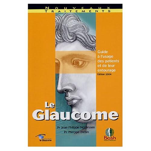 Le glaucome : Guide à l'usage des patients