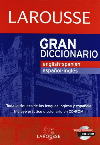 Gran Diccionario English-Spanish / Español-Ingles (Larousse - Lengua Inglesa - Diccionarios Generales) por Aa.Vv.