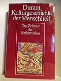 Durant Kulturgeschichte der Menschheit. Band 9: Das Zeitalter der Reformation
