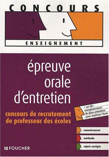 Epreuve orale d'entretien : Concours de recrutement de Professeur des écoles (1CD audio) par Eric Tisserand