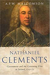 Nathaniel Clements: Government and the Governing Elite in Ireland, 1725-75