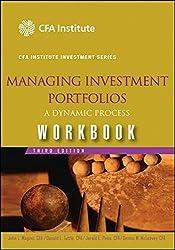 Managing Investment Portfolios: Workbook: A Dynamic Process (CFA Institute Investment Series)