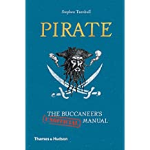 Pirate: the buccaneer's (unofficial) manual