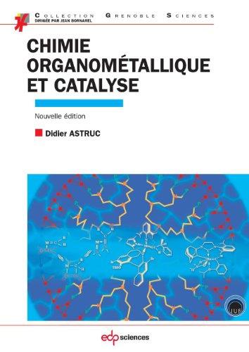 Chimie organométallique et catalyse - avec exercices corrigés par Astruc Didier