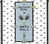 Songtexte von Deutsch Nepal - Amygdala
