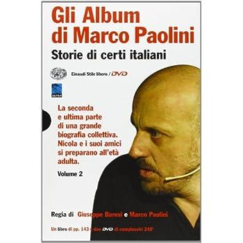 Gli Album Di Marco Paolini. Storie Di Certi Italiani. Con 2 Dvd