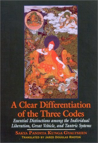 A Clear Differentiation of the Three Codes: Essential Distinctions Among the Individual Liberation, Great Vehicle, and Tantric Systems (Suny Series in Buddhist Studies) by Sa-Skya (2002-04-03)