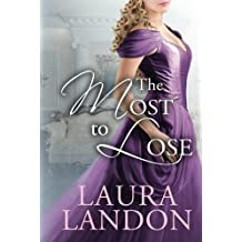 The Most to Lose (The Redeemed series) by Laura Landon (2012-10-16)