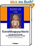 Entwicklungspsychiatrie: Biopsycholog...