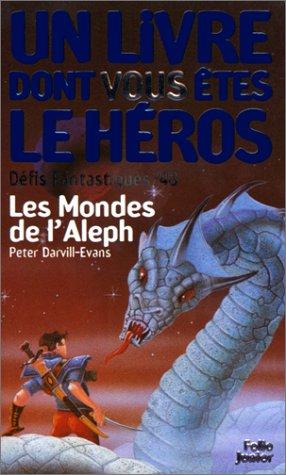 Défis Fantastiques Tome 48 : Les Mondes de l'aleph