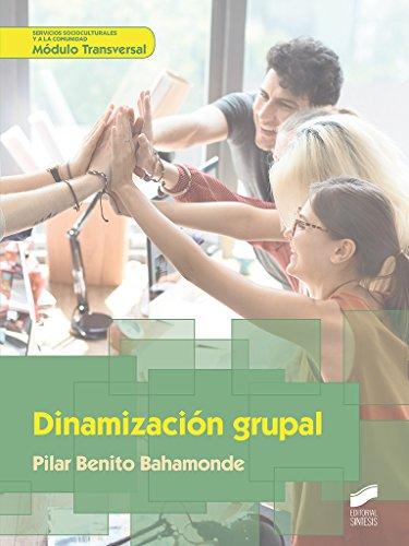 Dinamización grupal (Servicios socioculturales y a la comunidad)