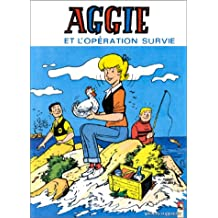 Aggie, Tome 8 : Aggie et l'opération survie