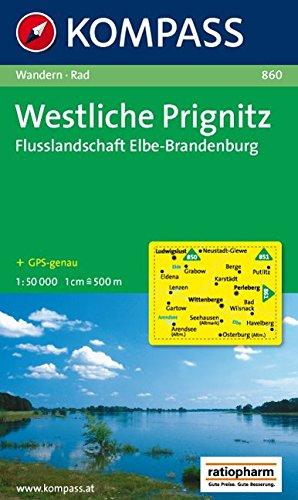 Westliche Prignitz - Flusslandschaft Elbe-Brandenburg: Wanderkarte mit Radrouten. GPS-genau. 1:50000 (KOMPASS-Wanderkarten, Band 860) (860 Gps)