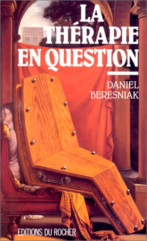 La thérapie en question par Daniel Béresniak