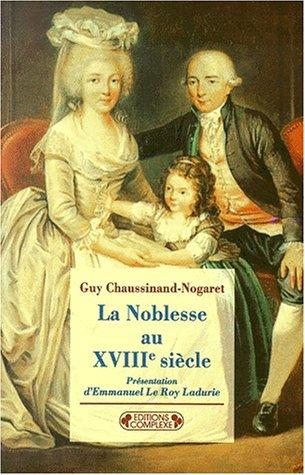 La noblesse au XVIIIe siècle, nouvelle édition