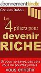 Les 4 piliers pour devenir riche