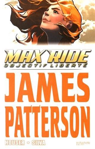 Max Ride, Tome 2 : Objectif liberté
