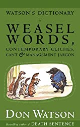 Watson's Dictionary of Weasel Words [Enhanced with Updates]