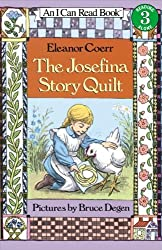 The Josefina Story Quilt (Turtleback School & Library Binding Edition) (I Can Read Books: Level 3) by Eleanor Coerr (1989-04-01)
