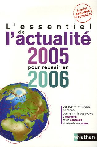 L'essentiel de l'actualité 2005 pour réussir en 2006 par Pascal Joly, Sylvie Grasser
