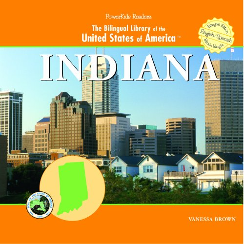 Indiana (THE BILINGUAL LIBRARY OF THE UNITED STATES OF AMERICA) por Vanessa Brown