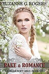 Rake & Romance (The Beaucroft Girls Book 2)