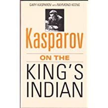 Kasparov on the King's Indian (A Batsford chess book)
