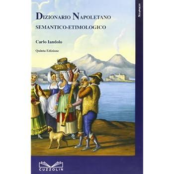 Dizionario Napoletano Semantico Etimologico