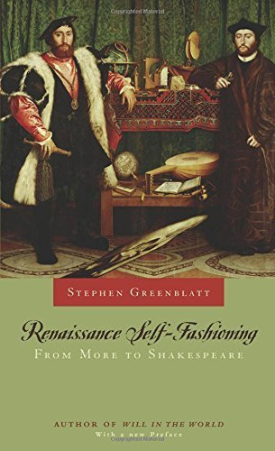 Renaissance Self-Fashioning: From More to Shakespeare Paperback October 1, 2005