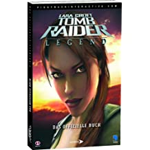 Lara Croft - Tomb Raider: Legend (Lösungsbuch)