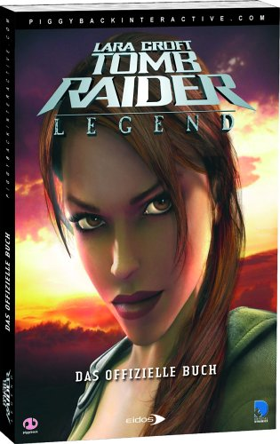 Lara Croft – Tomb Raider: Legend (Lösungsbuch)