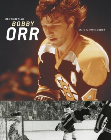 Remembering Bobby Orr por Craig MacInnis