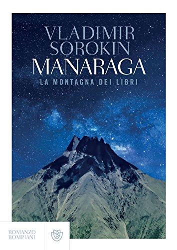Manaraga. La montagna dei libri di [Sorokin, Vladimir]