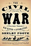 The Civil War: A Narrative: Volume 3: Red River to Appomattox (Vintage Civil War Library) by Shelby Foote (1986-11-12)