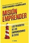 https://libros.plus/mision-emprender-los-70-habitos-de-los-emprendedores-de-exito/