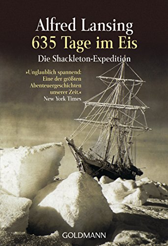635 Tage im Eis: Die Shackleton-Expedition - (German Edition)