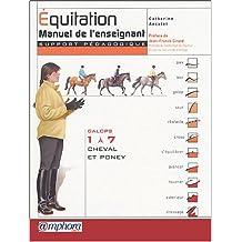 Équitation : Manuel de l'enseignant (Support pédagogique) - Galops 1 à 7 - Cheval et Poney