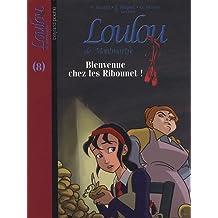 Loulou de Montmartre, Tome 8 : Bienvenue chez les Ribounet !