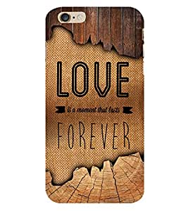 Love Forever 3D Hard Polycarbonate Designer Back Case Cover for Apple iPhone 6S Plus