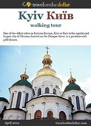Kiev Walking Tour (Walking Tours Book 87) (English Edition)